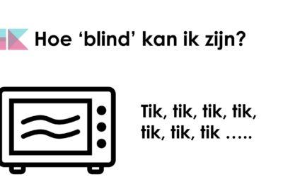 Hoe 'blind' kan ik zijn?